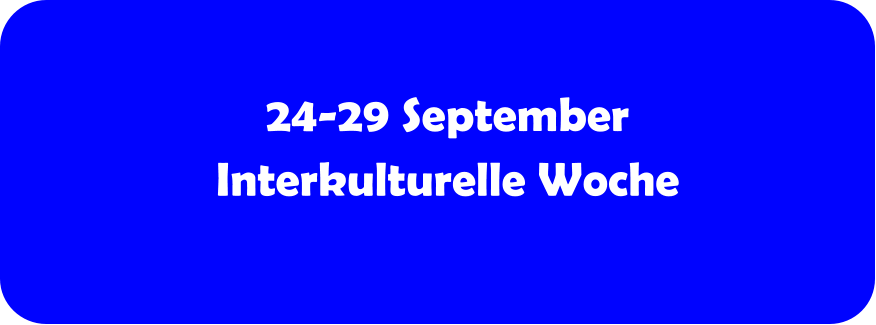 24-29 September Interkulturelle Woche